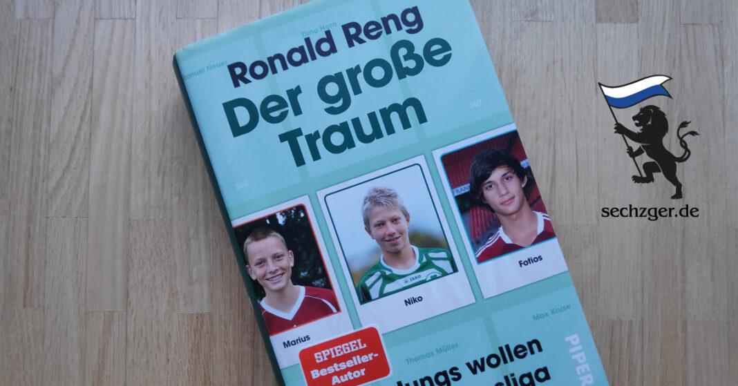Ronald Reng - Der große Traum