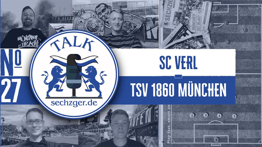 sechzger.de Talk vor dem Spiel SC Verl - TSV 1860